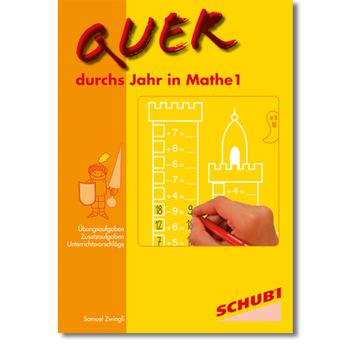 Quer durchs Jahr in Mathe - Ivo Haas Lehrmittelversand & Verlag